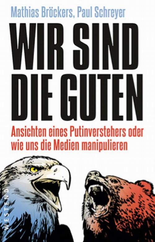 Mathias Bröckers - Wir sind die Guten im Kunsthaus Eigenregie