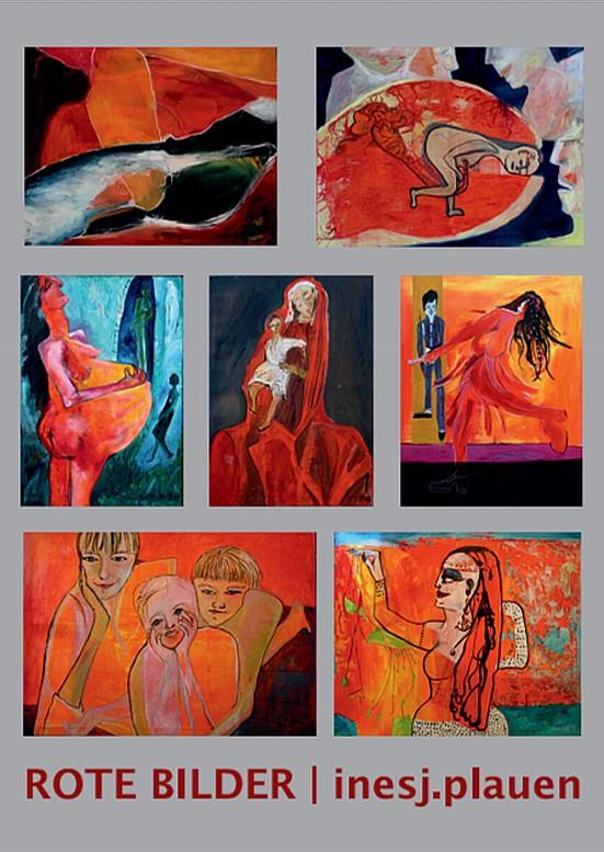 Ausstellung im Kunsthaus Eigenregie : Rote Bilder - von inesj.plauen