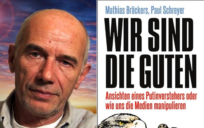 Mathias Bröckers - Wir sind die Guten - Kunsthaus Eigenregie